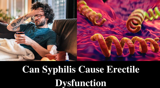 can syphilis cause erectile dysfunction
