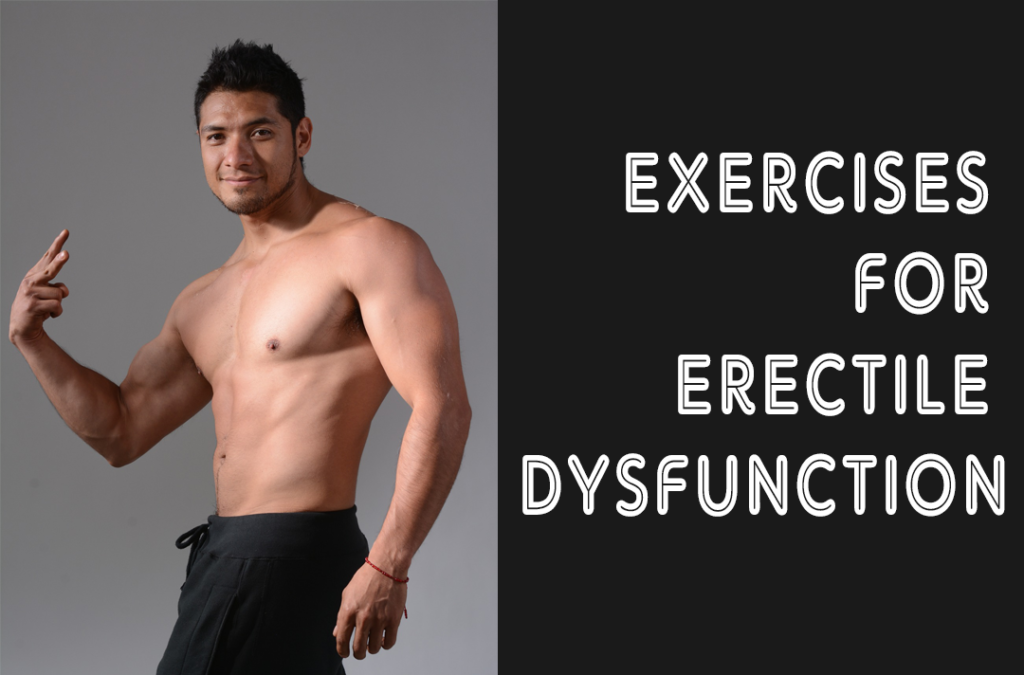 what is the best exercise for erectile dysfunction