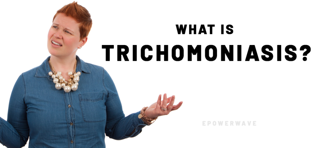 What is trichomoniasis?